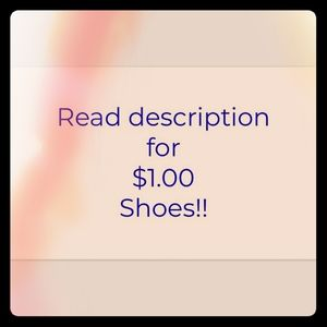 $1 SHOES! Read description!